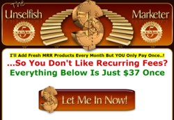 UnselfishMarketer.com MRR  Membership Pays 51% Affiliate Commission While Updates Monthly So Easier To Sell
